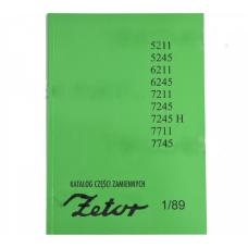 Katalog części ZETOR 5211-7745, modele: 5211, 5245, 6211, 6245, 7211, 7245, 7245H, 7711, 7745; 5211-7745 Produkt krajowy