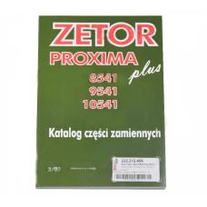 Katalog ZETOR PROXIMA Plus, Modele 8541, 9541, 10541; 222212473 Zetor Oryginał